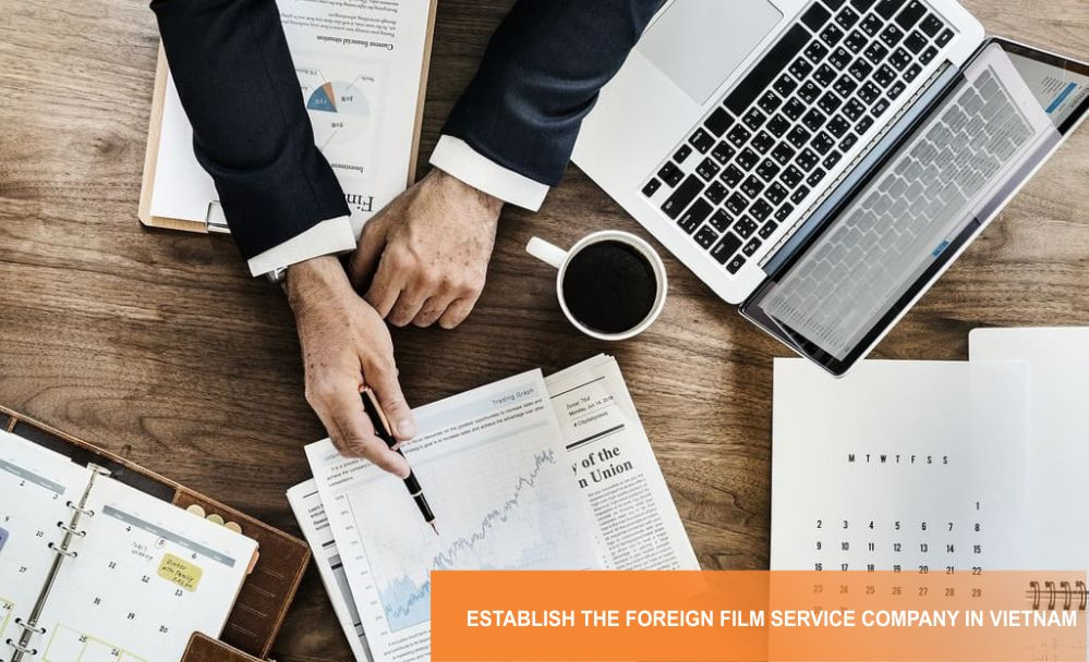 Establish the foreign film service company in Vietnam