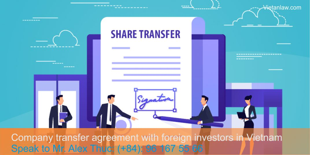 Company transfer agreement with foreign investors in Vietnam2