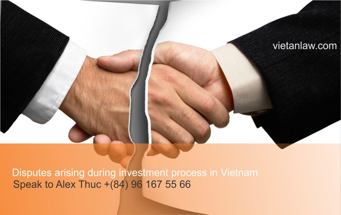 Disputes arising during investment process in Vietnam