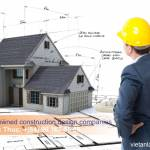 Establish foreign-owned construction design companies in Vietnam