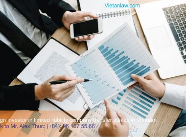 Foreign investor in limited liability company transfer stakes in Vietnam