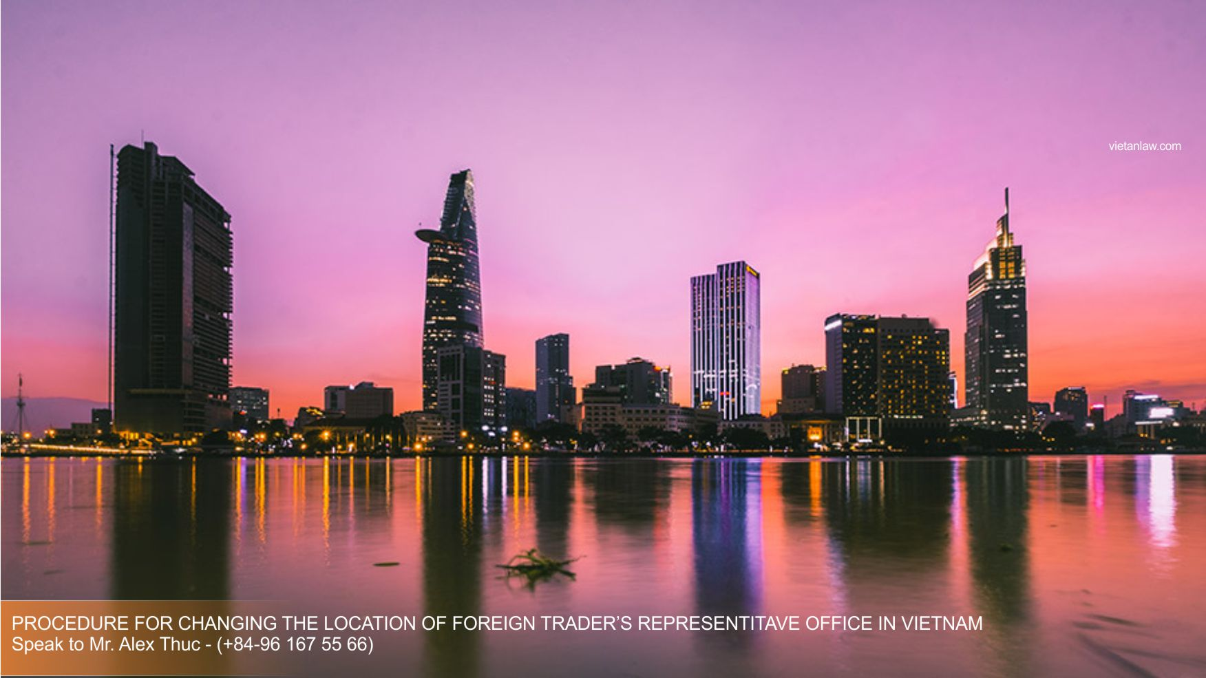 Procedure for changing the location of foreign trader's representitave office in Vietnam