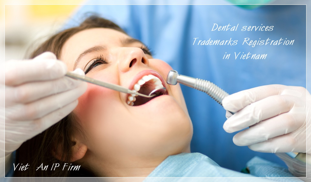 Dental services Trademarks Registration in Vietnam