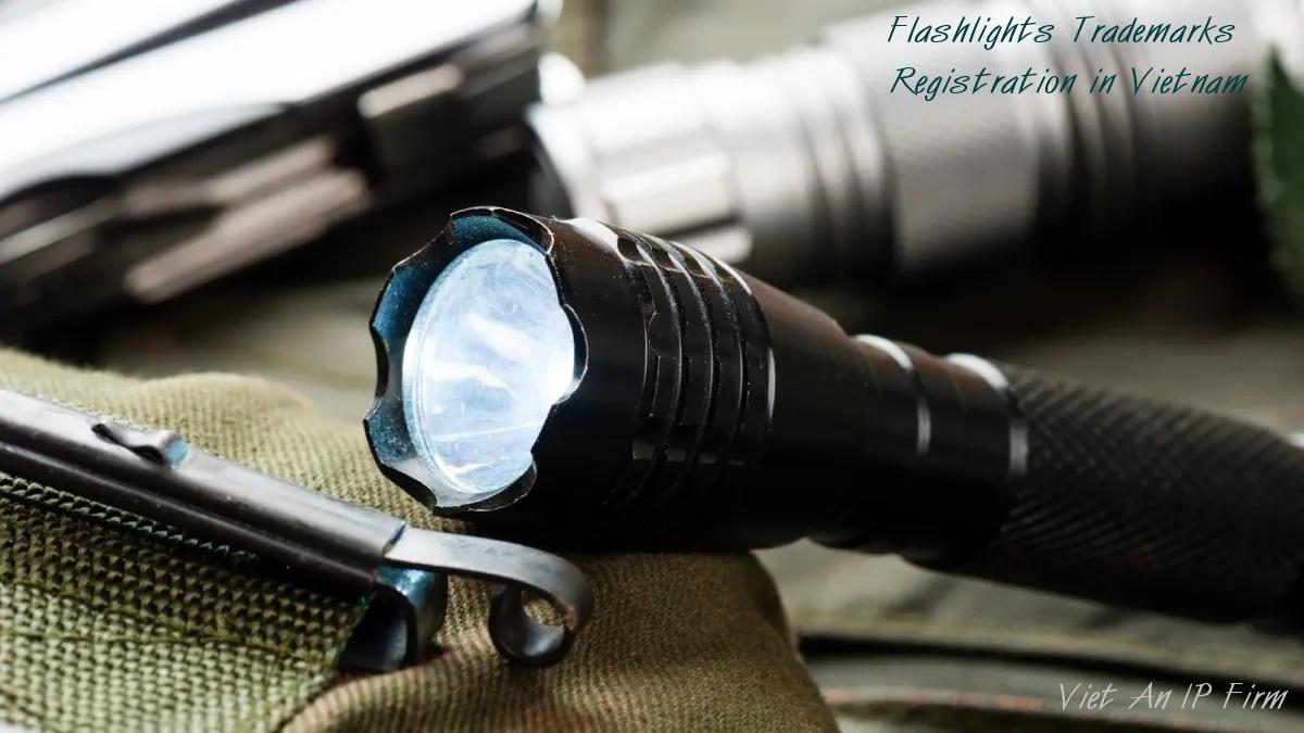 Flashlights Trademarks Registration in Vietnam