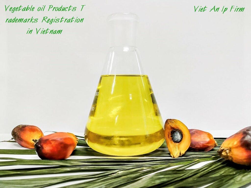 Vegetable oil Products Trademarks Registration in Vietnam