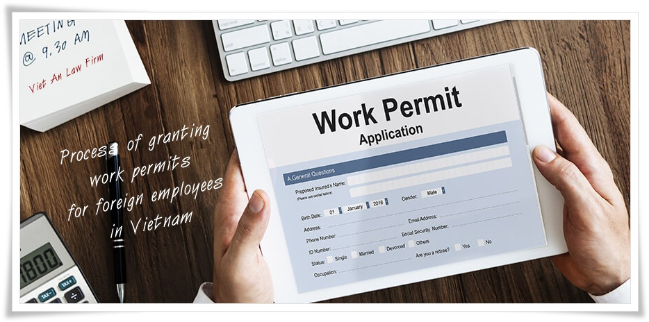 Process of granting work permits for foreign employees in Vietnam
