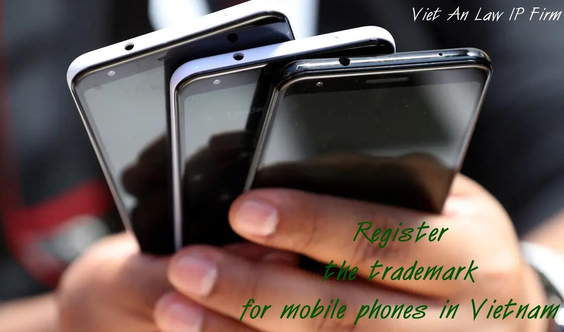 Register trademark mobile phone in Vietnam