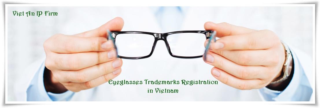 Eyeglasses Trademarks Registration in Vietnam