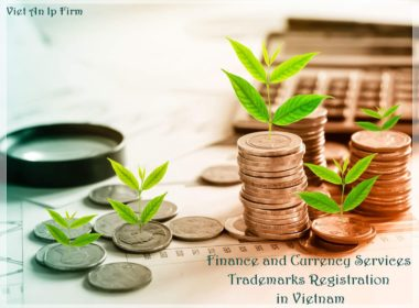 Finance and Currency Services Trademarks Registration in Vietnam
