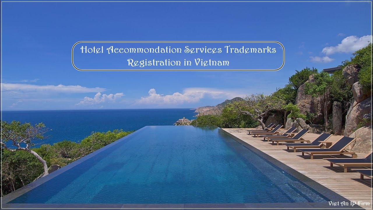 Hotel Accommondation Services Trademarks Registration in Vietnam