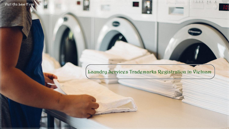 Laundry Services Trademarks Registration in Vietnam