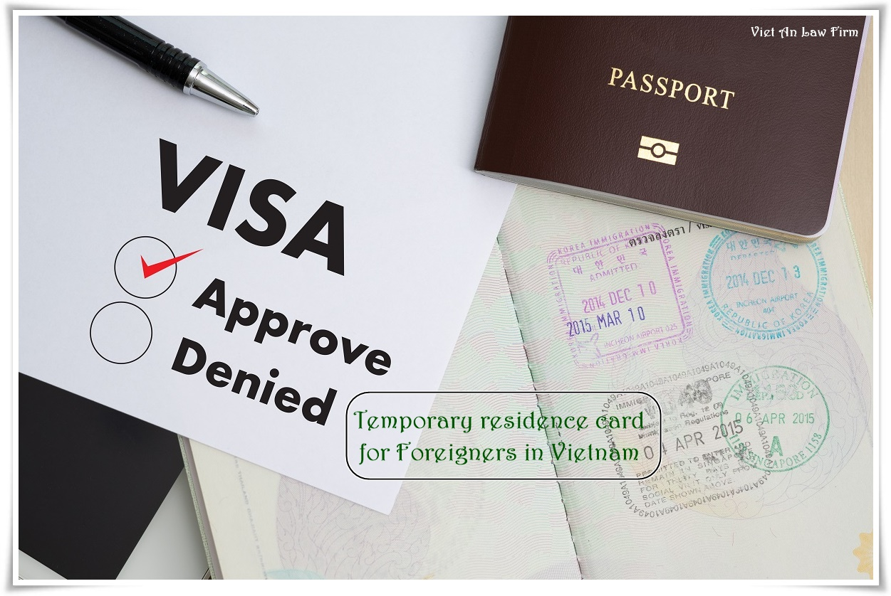 Temporary residence card for Foreigners in Vietnam