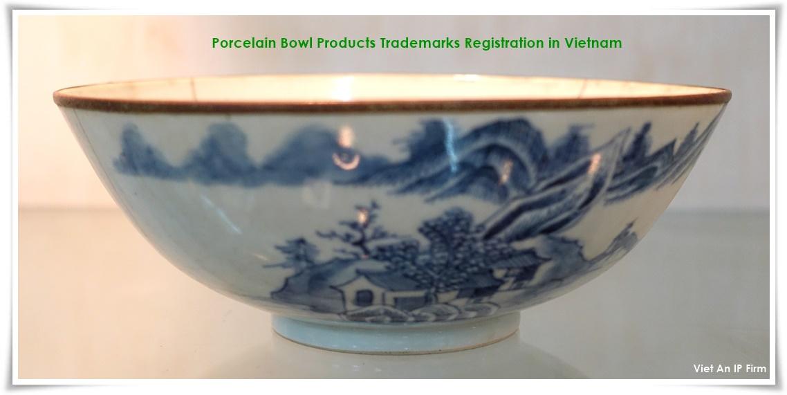 Porcelain Bowl Products Trademarks Registration in Vietnam