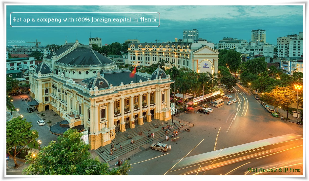 Set up a company with 100% foreign capital in Hanoi